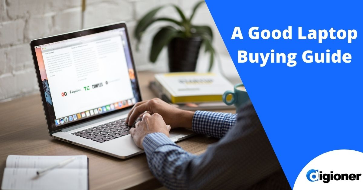 What are the specifications of a good laptop